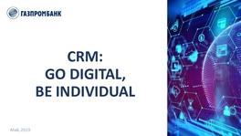 CRM – Go Digital, be Individual